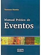 Manual Prático de Eventos by Vanessa Martin