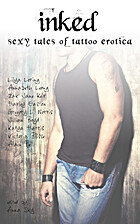 Inked: Sexy Tales of Tattoo Erotica by Anna…