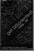 get DISoriented! 1998-1999: A UW-Madison…