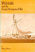 Whitstable and the French prisoners of war…