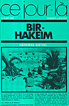 Ce jour-là, Bir-Hakeim, 10 juin 1942 by…