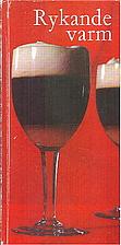 Rykande varm (Nur heiss zu trinken) by…