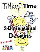 Tinker Time: 3-Dimensional Designs - 1 by…