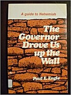 The Governor Drove Us Up The Wall by Paul E.…