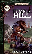 Temple Hill by Drew Karpyshyn