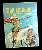 Don Quixote of la Mancha by Marshall Izen