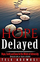 Hope Delayed: Hope, Faith and Love In The…