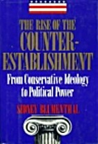 Rise of the Counter Establishment: From…