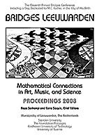 Bridges Proceedings 2008: Leeuwarden