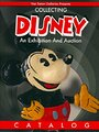 Collecting Disney: An Exhibition And Auction Catalog (Van Eaton Galleries Presents) (Soft Cover) - Van Eaton Galleries