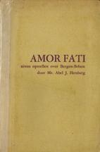 Amor fati : de aanhankelijkheid aan het…