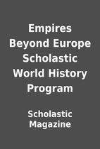 Empires Beyond Europe Scholastic World…
