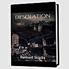 DESOLATION by Bernard Stocks