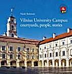 Vilnius University Campus: courtyards,…