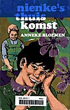 Nienke's thuiskomst by Anneke Bloemen
