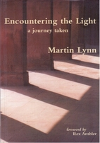 Encountering the Light: A Journey Taken by…