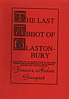 The last abbot of Glastonbury. and other…