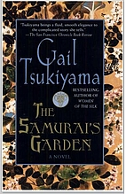 The Samurai's Garden by Gail Tsukiyama
