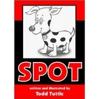 Spot, 10th Anniversary Edition by Todd…
