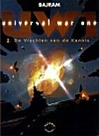 Universal War One, 02: De vrucht van de…