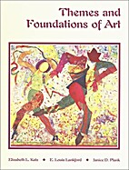 Themes and Foundations of Art by Elizabeth…