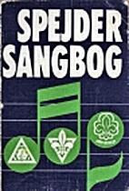 Spejdersangbog by Det Danske Spejderkorps