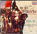 Die Drei Wunsche by LOEWE (Walter)