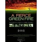 Fierce Green Fire: The Battle for a Living…