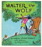 Walter the Wolf by Marjorie Weinman Sharmat