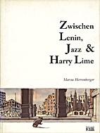 Zwischen Lenin, Jazz und Harry Lime by…