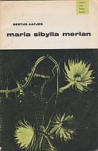 Maria Sibylla Merian by Bertus Aafjes