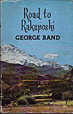 Road to Rakaposhi by George Band