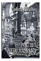 Tesla,portret među maskama by Vladimir…