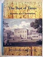 The Best of Times: Memoirs of a Countryman…