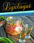 Lyxlagat : sommarmat & snaps by Frederik…