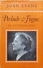 Prelude and fugue : an autobiography by Joan…