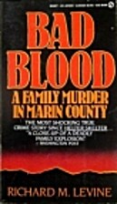 Bad Blood: A Family Murder in Marin County…