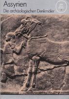 Assyrien : die archäologischen Denkmäler…