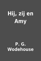 Hij, zij en Amy by P. G. Wodehouse