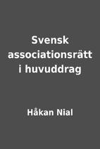 Svensk associationsrätt i huvuddrag by…