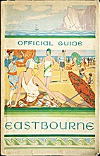 Eastbourne Official Guide 1930