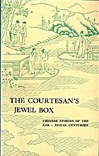 The courtesan's jewel box;: Chinese…