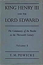 King Henry III and The Lord Edward: The…