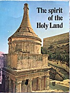 The spirit of the Holy Land by Steimatzky