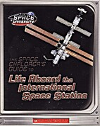 Life Aboard the International Space Station…