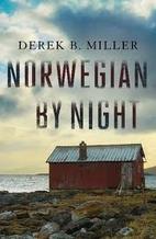 Norwegian by Night by Derek Miller