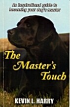 The Master's Touch by Kevin L. Harry