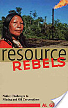 Resource Rebels by Al Gedicks