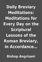 Daily Breviary Meditations: Meditations for…