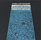 Endless Boogie by John Lee Hooker